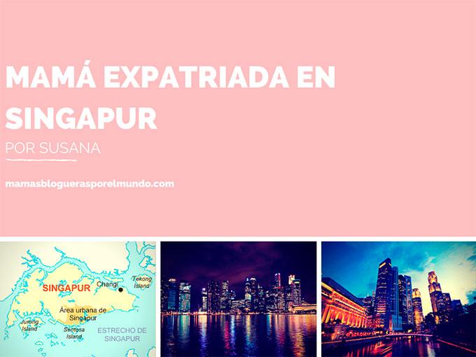 mamá expatriada en singapur