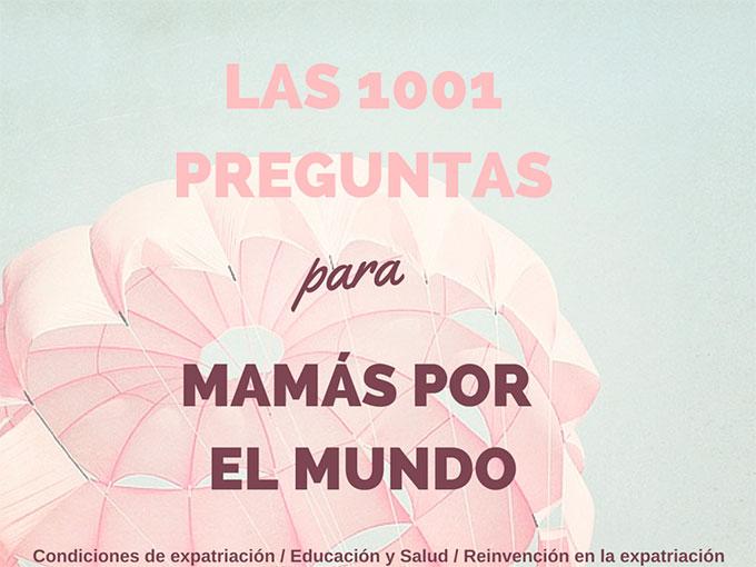 Las 1001 preguntas para Mamás por el Mundo