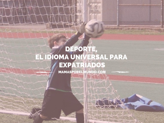 Deporte, el idioma universal para expatriados