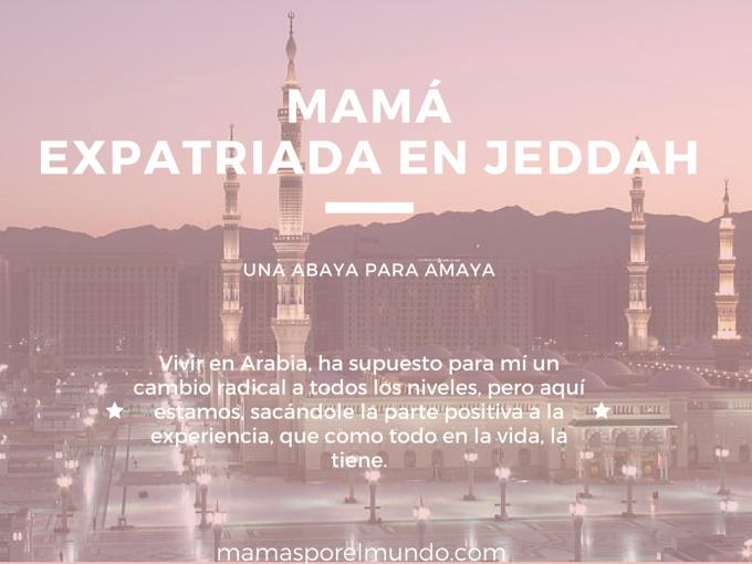 Mama expatriada en Jeddah
