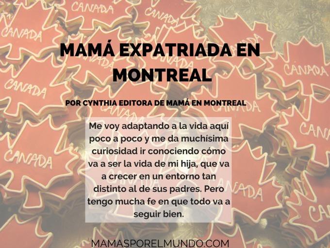 MAMA EXPATRIADA EN MONTREAL