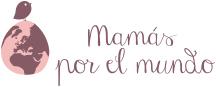 Mamas por el mundo