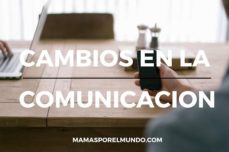 cambios en la comunicacion