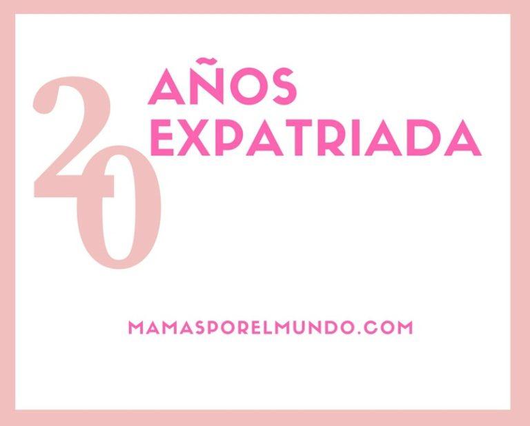 20 anos expatriada