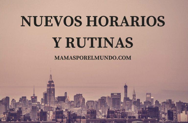NUEVOS HORARIOS Y RUTINAS