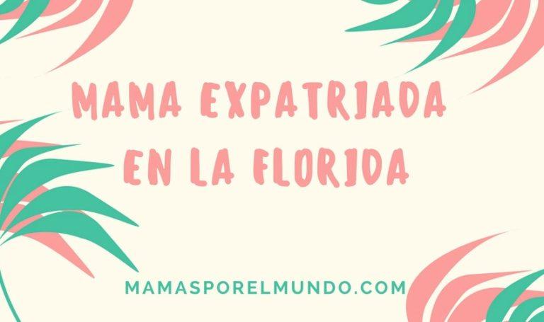 mama expatriada en la Florida