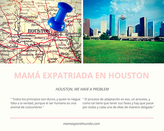Mamá expatriada en Houston