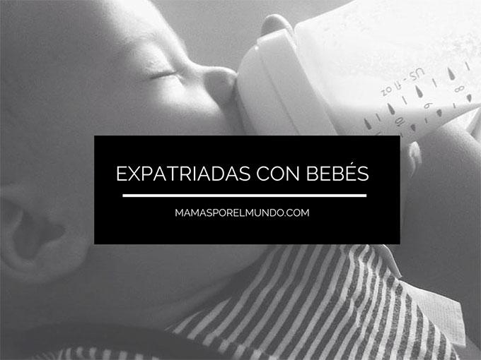 EXPATRIADAS CON BEBES