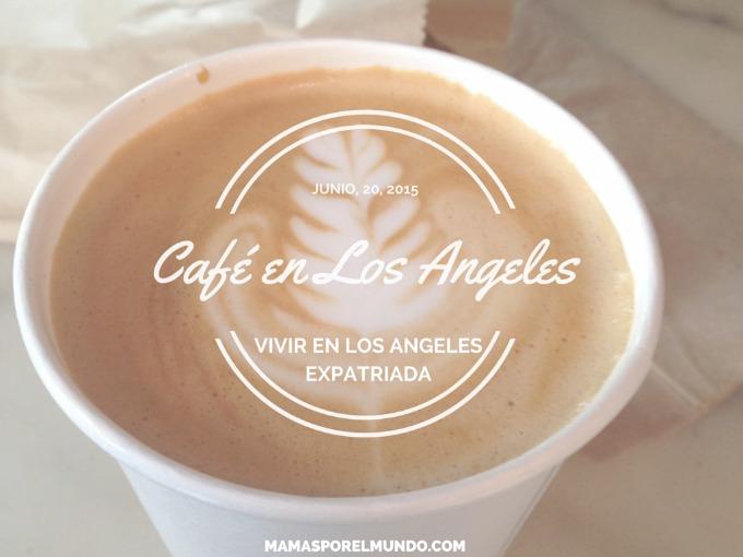 VIVIR EN LOS ANGELES EXPATRIADA