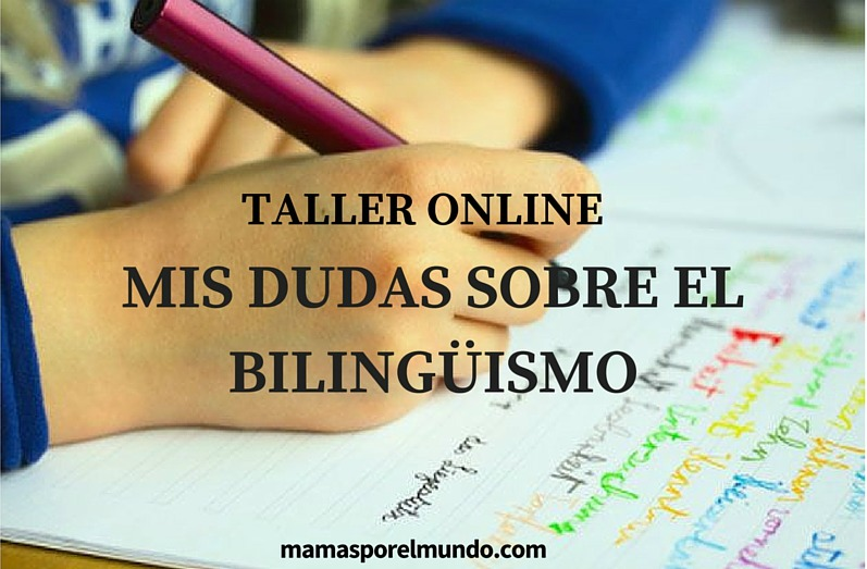 mis dudas sobre el bilinguismo