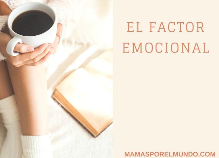 El factor emocional