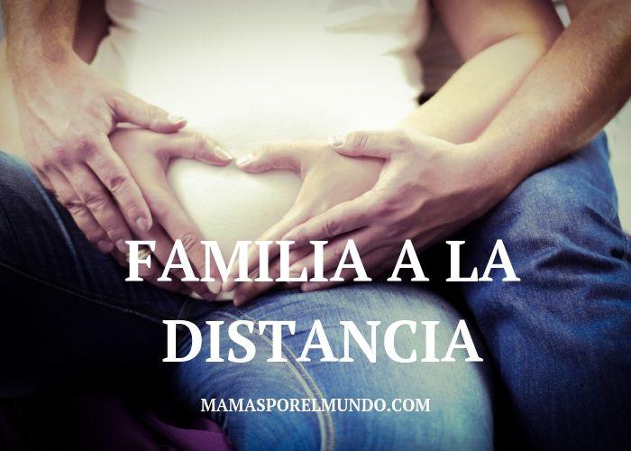 Familia a la distancia