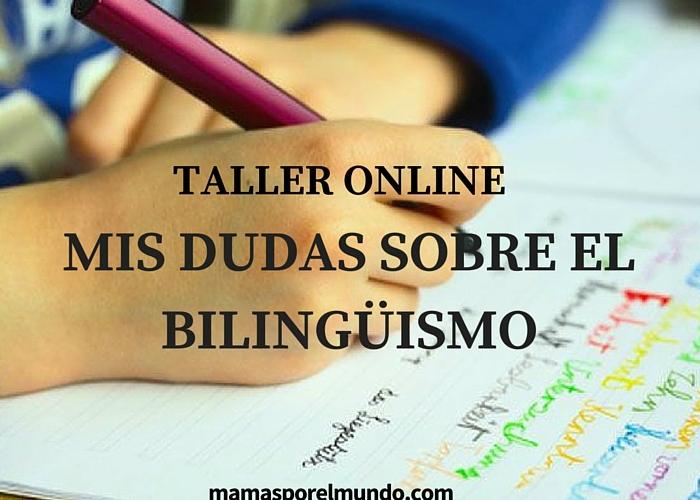 Mis dudas sobre el bilingüismo