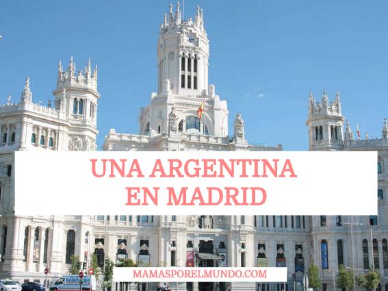 Una argentina en Madrid