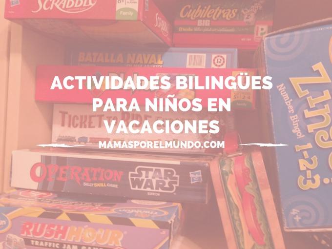 Actividades bilingües en vacaciones