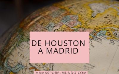 De Houston a Madrid