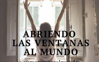 Abriendo las ventanas al mundo